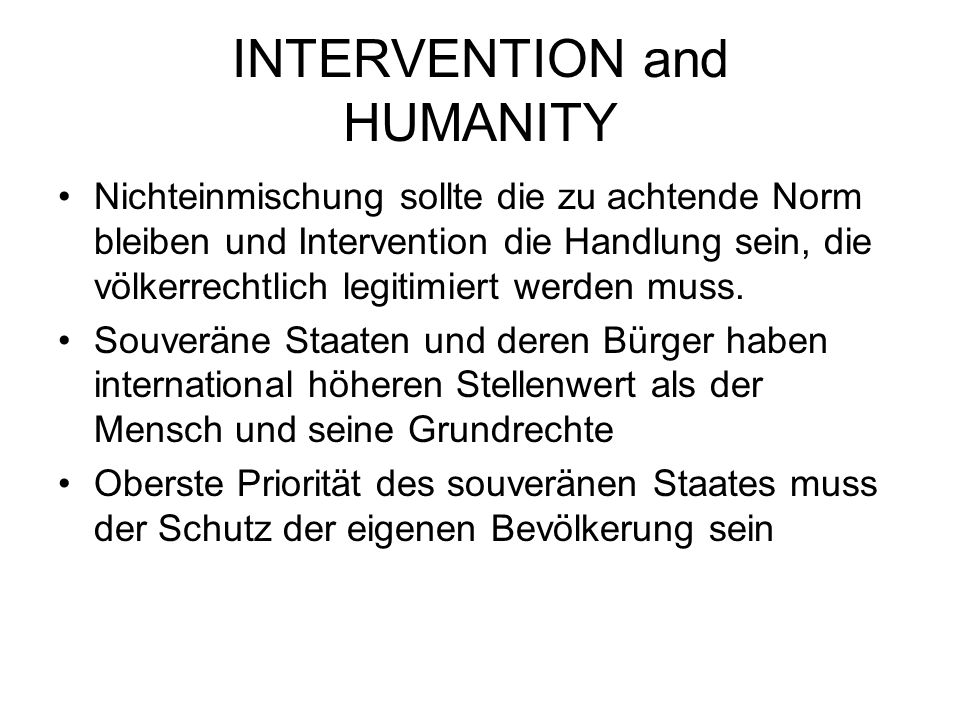INTERVENTION and HUMANITY