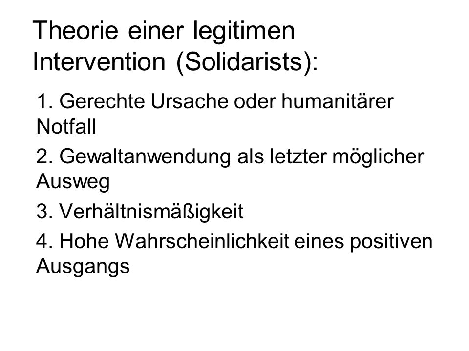 Theorie einer legitimen Intervention (Solidarists):