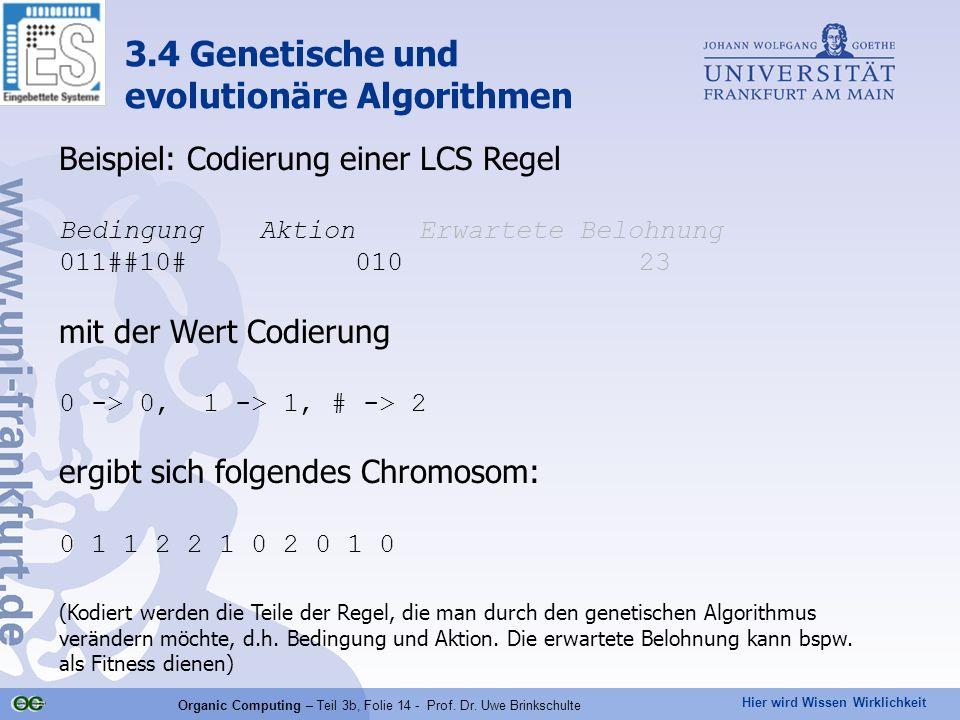 Organic Computing – Teil 3b, Folie 14 - Prof. Dr. Uwe Brinkschulte