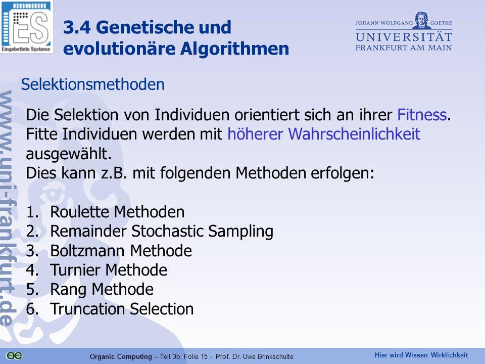 Organic Computing – Teil 3b, Folie 15 - Prof. Dr. Uwe Brinkschulte