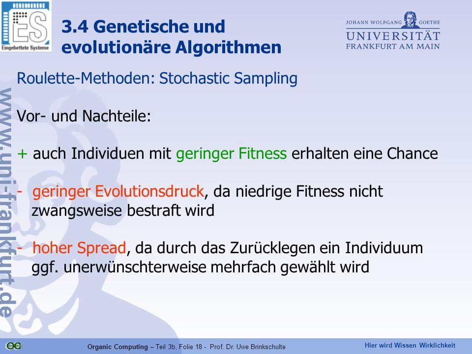 Organic Computing – Teil 3b, Folie 18 - Prof. Dr. Uwe Brinkschulte