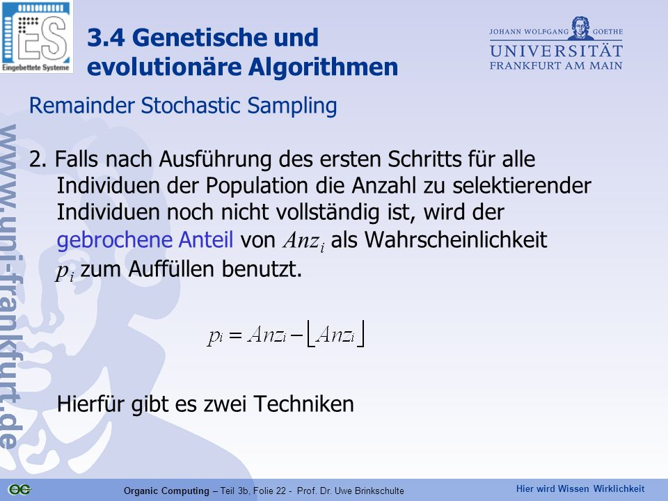 Organic Computing – Teil 3b, Folie 22 - Prof. Dr. Uwe Brinkschulte