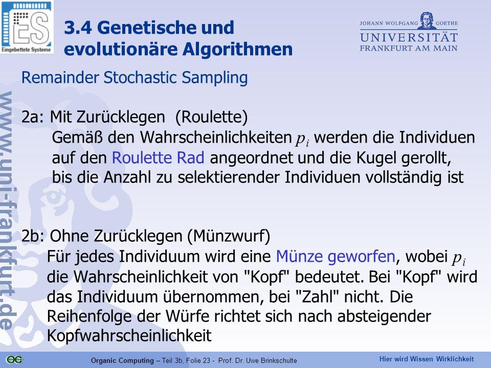 Organic Computing – Teil 3b, Folie 23 - Prof. Dr. Uwe Brinkschulte