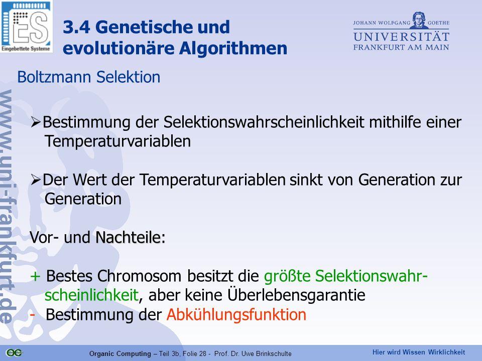 Organic Computing – Teil 3b, Folie 28 - Prof. Dr. Uwe Brinkschulte