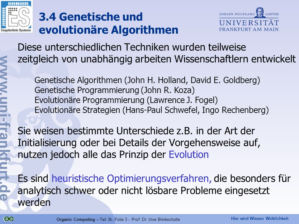 Organic Computing – Teil 3b, Folie 3 - Prof. Dr. Uwe Brinkschulte