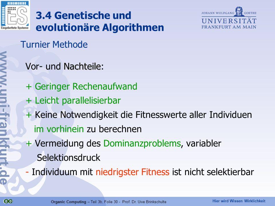 Organic Computing – Teil 3b, Folie 30 - Prof. Dr. Uwe Brinkschulte