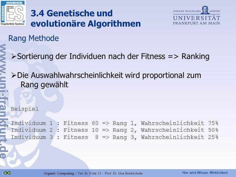 Organic Computing – Teil 3b, Folie 31 - Prof. Dr. Uwe Brinkschulte