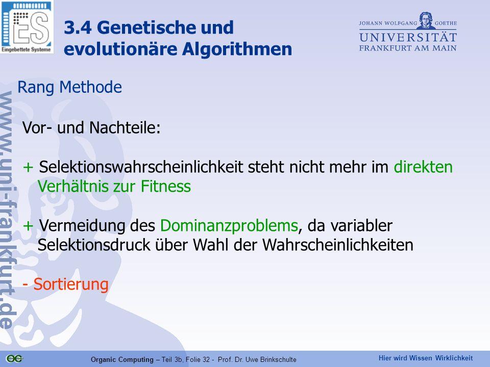 Organic Computing – Teil 3b, Folie 32 - Prof. Dr. Uwe Brinkschulte