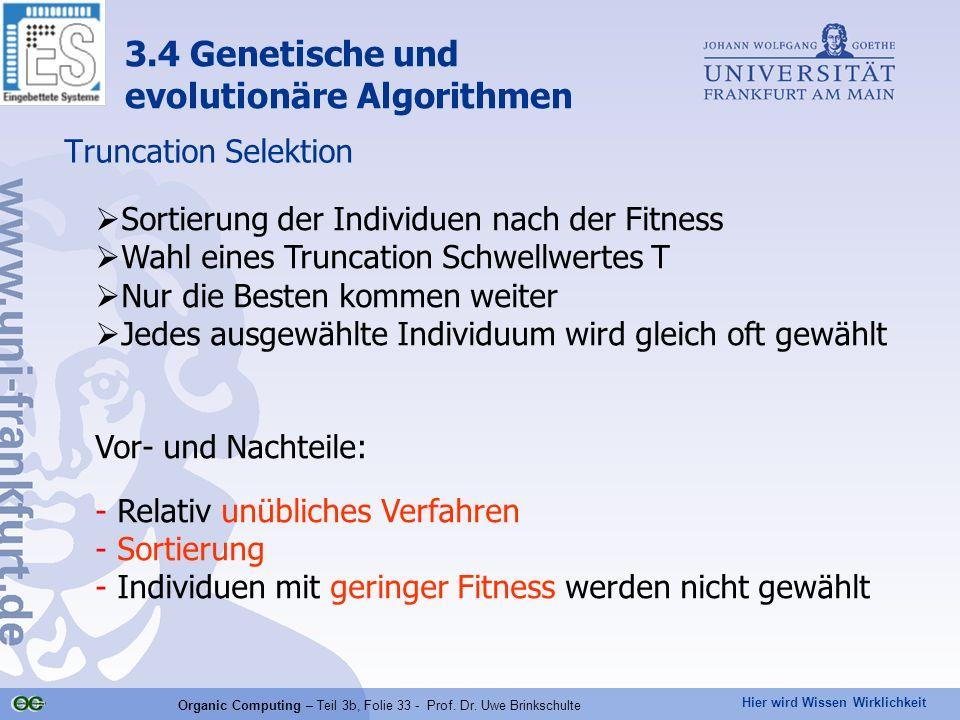 Organic Computing – Teil 3b, Folie 33 - Prof. Dr. Uwe Brinkschulte