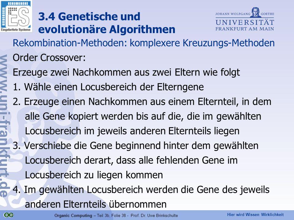 Organic Computing – Teil 3b, Folie 38 - Prof. Dr. Uwe Brinkschulte