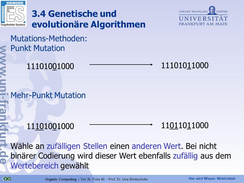 Organic Computing – Teil 3b, Folie 40 - Prof. Dr. Uwe Brinkschulte