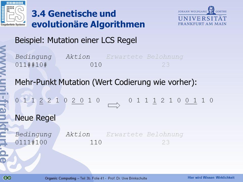 Organic Computing – Teil 3b, Folie 41 - Prof. Dr. Uwe Brinkschulte