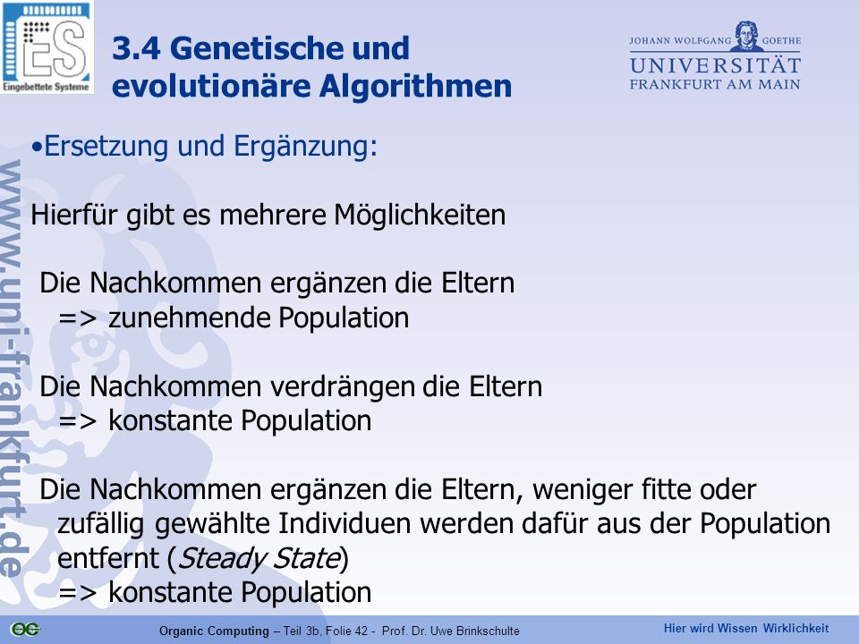Organic Computing – Teil 3b, Folie 42 - Prof. Dr. Uwe Brinkschulte
