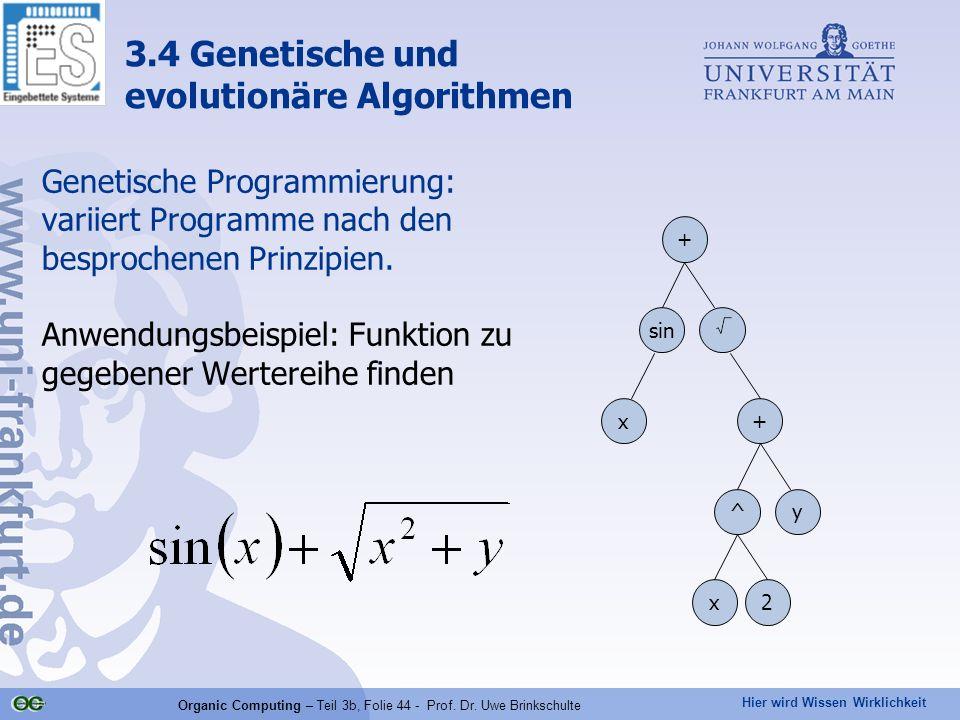 Organic Computing – Teil 3b, Folie 44 - Prof. Dr. Uwe Brinkschulte