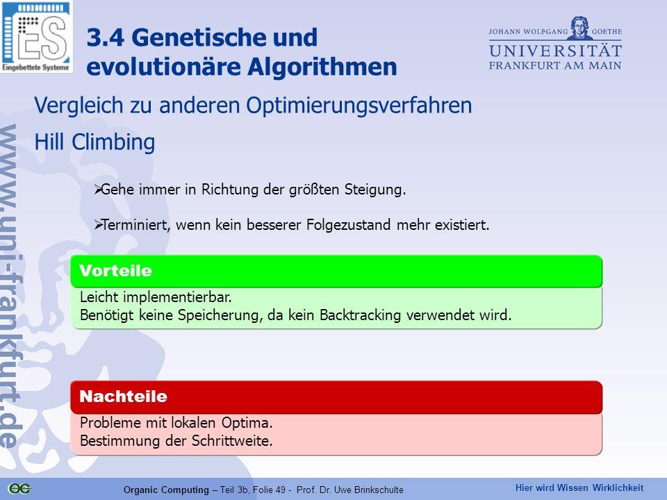 Organic Computing – Teil 3b, Folie 49 - Prof. Dr. Uwe Brinkschulte