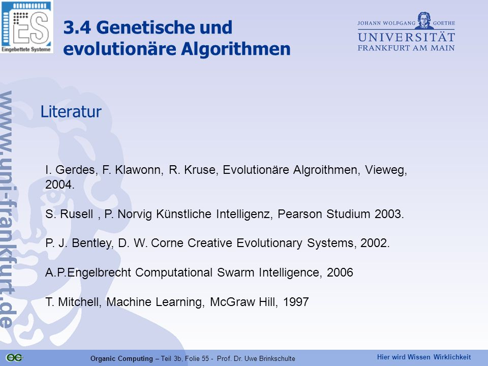 Organic Computing – Teil 3b, Folie 55 - Prof. Dr. Uwe Brinkschulte