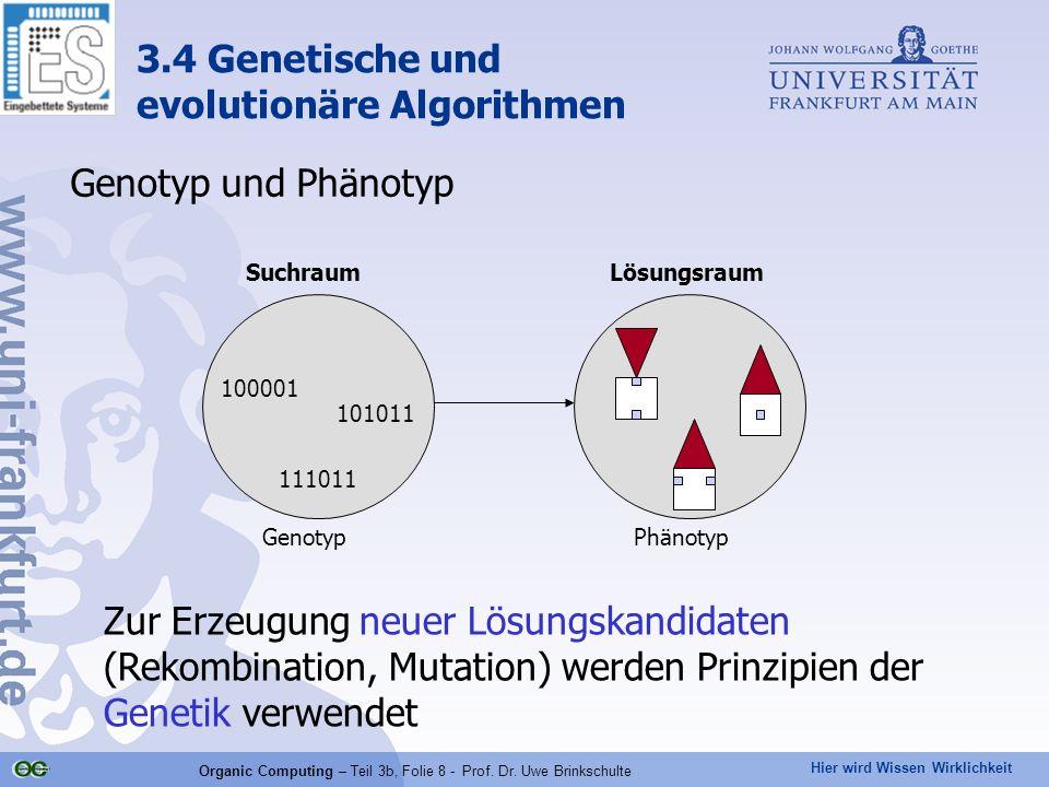 Organic Computing – Teil 3b, Folie 8 - Prof. Dr. Uwe Brinkschulte