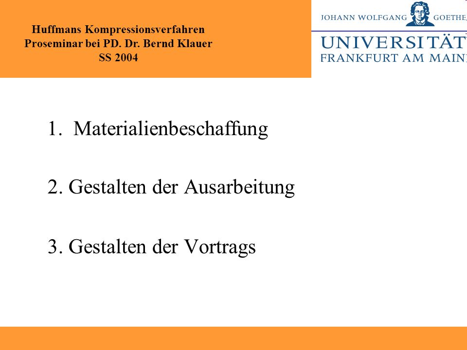 1. Materialienbeschaffung