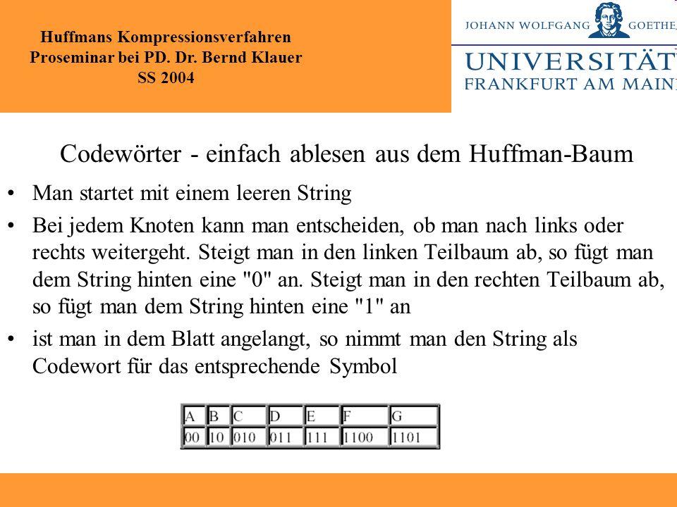 Codewörter - einfach ablesen aus dem Huffman-Baum