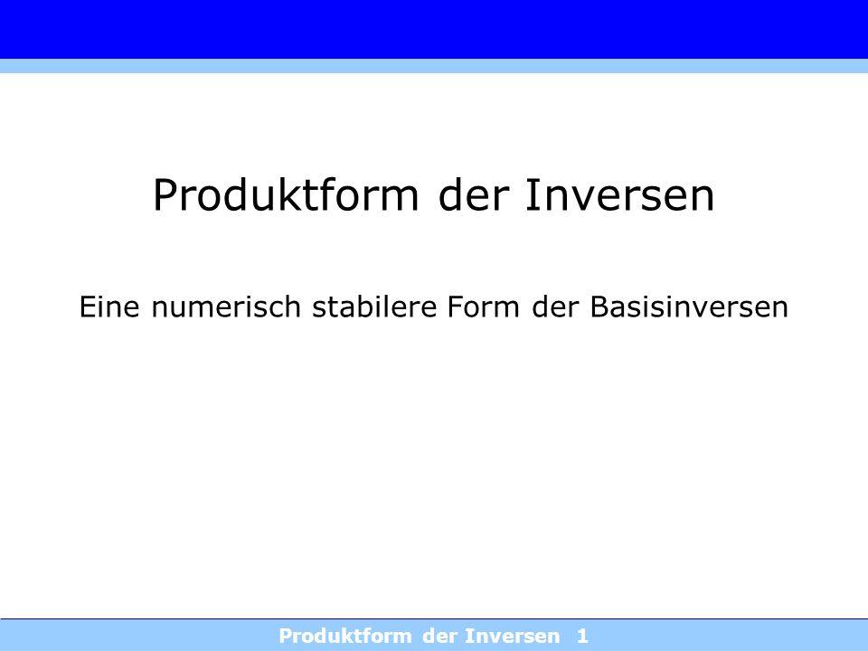 Produktform der Inversen 1