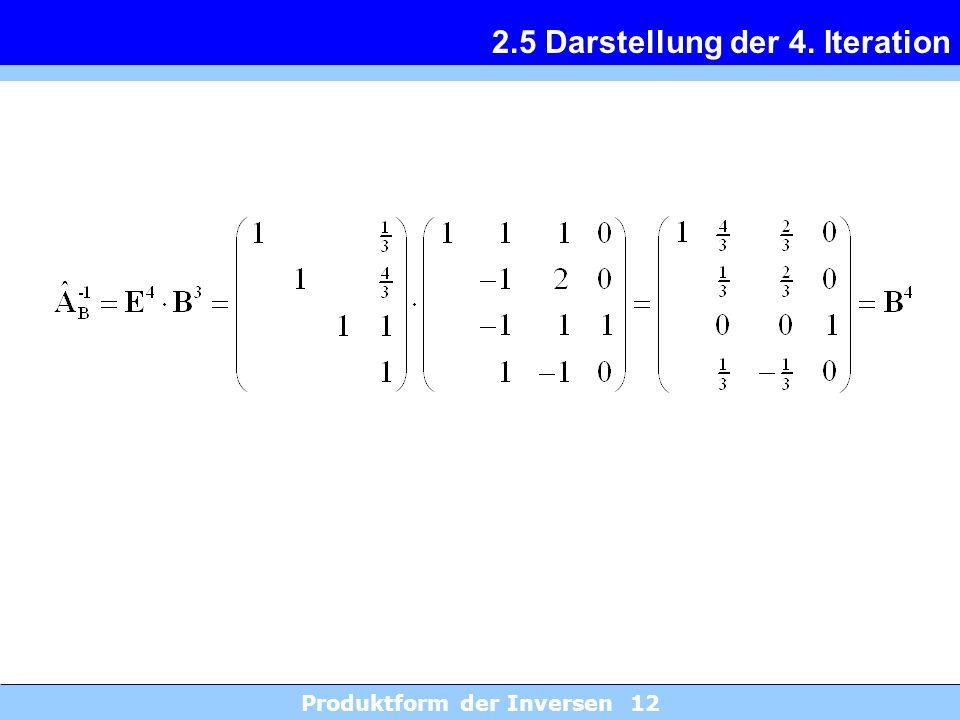 2.5 Darstellung der 4. Iteration