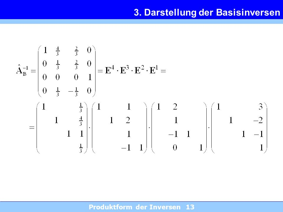3. Darstellung der Basisinversen