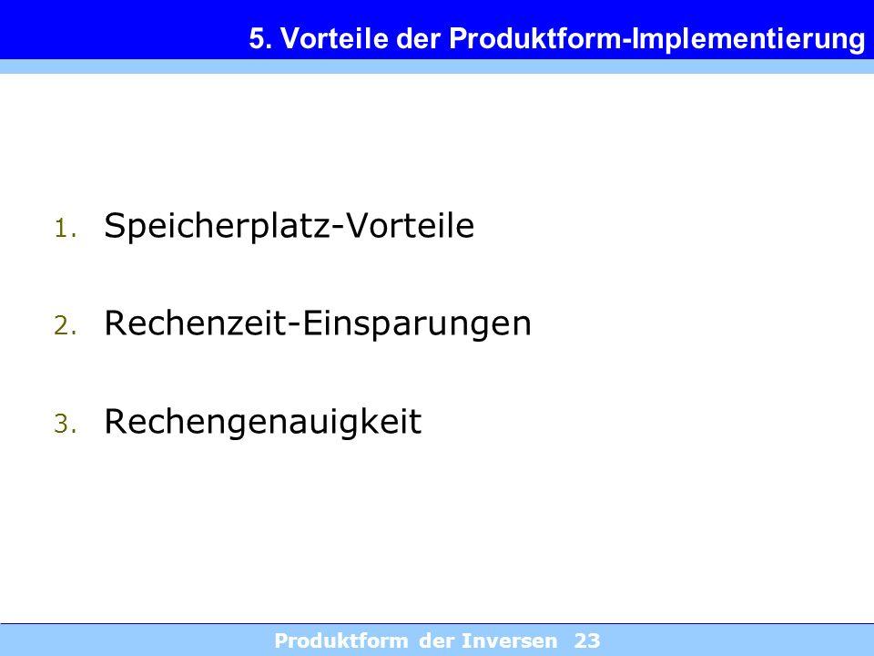 5. Vorteile der Produktform-Implementierung