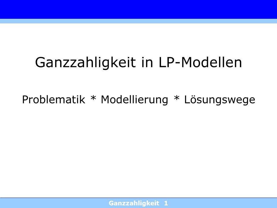 Ganzzahligkeit in LP-Modellen