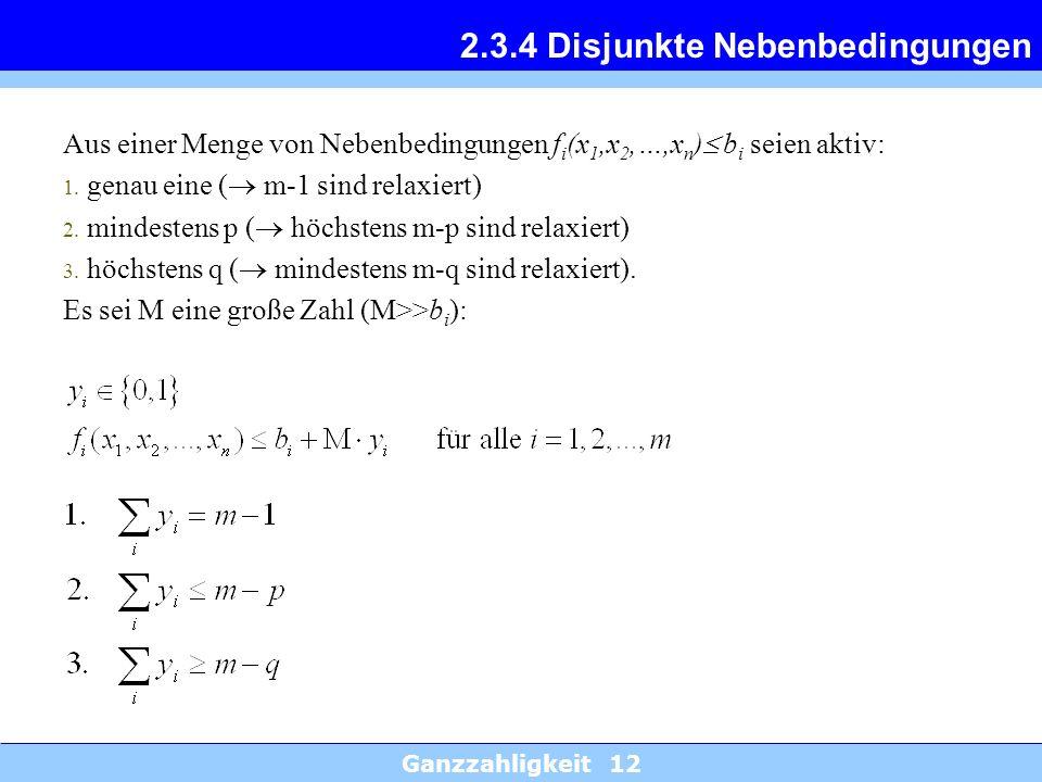 2.3.4 Disjunkte Nebenbedingungen