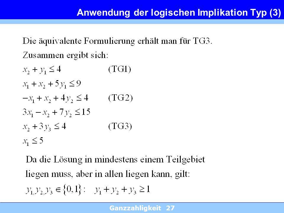 Anwendung der logischen Implikation Typ (3)