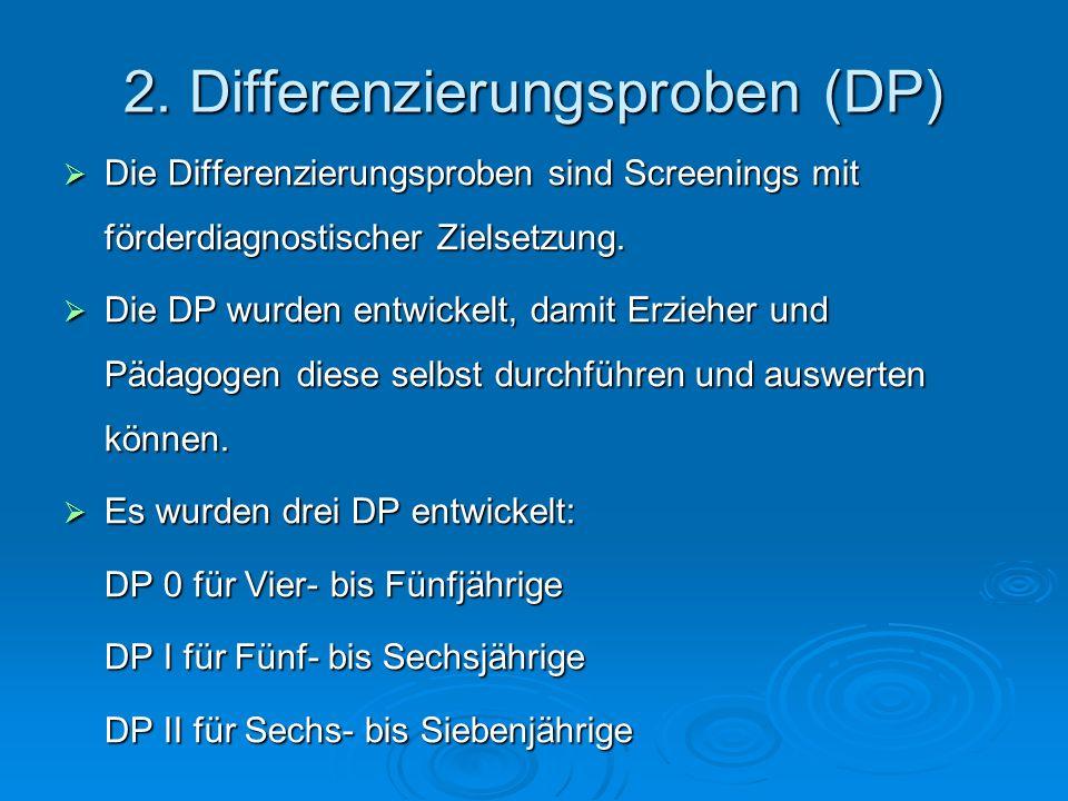 2. Differenzierungsproben (DP)