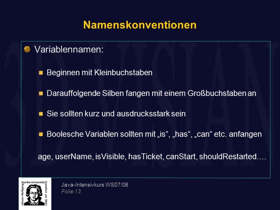Namenskonventionen Variablennamen: Beginnen mit Kleinbuchstaben