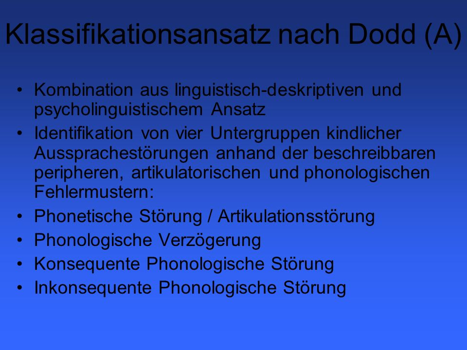 Klassifikationsansatz nach Dodd (A)