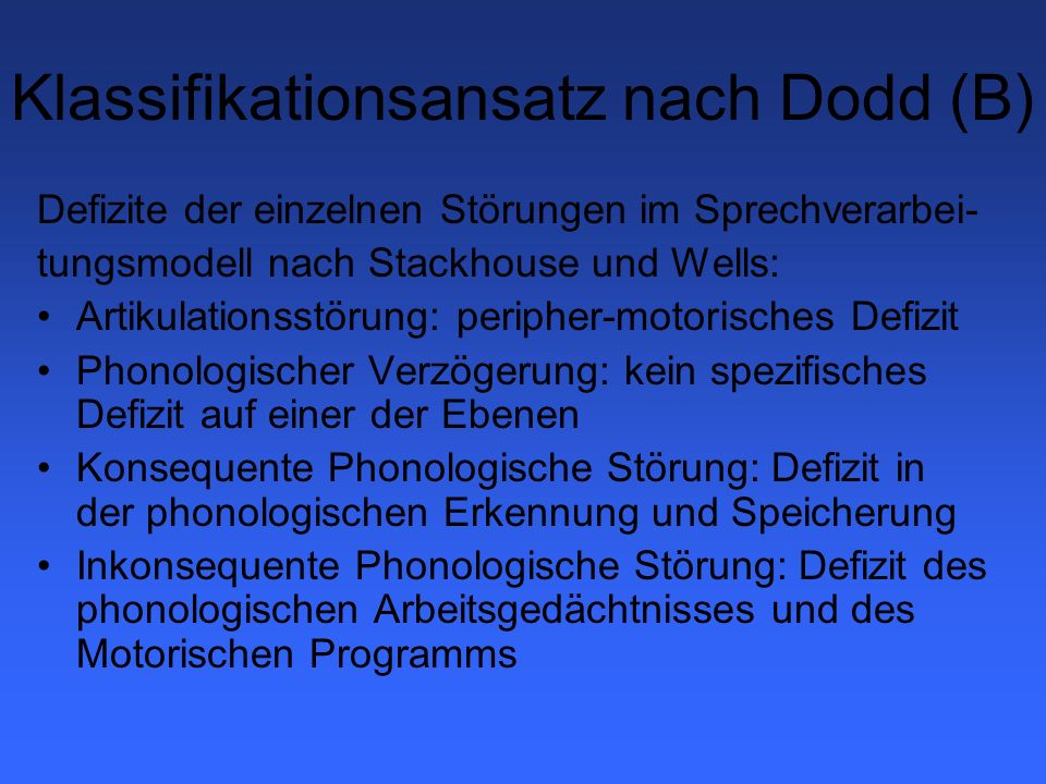 Klassifikationsansatz nach Dodd (B)