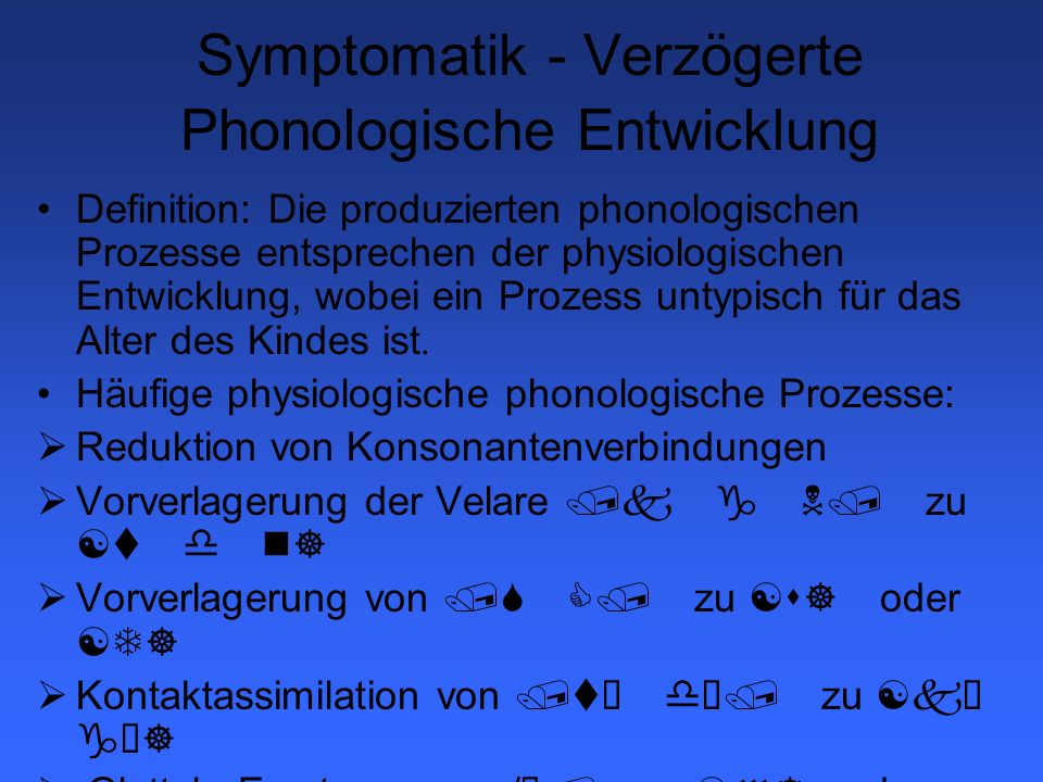 Symptomatik - Verzögerte Phonologische Entwicklung
