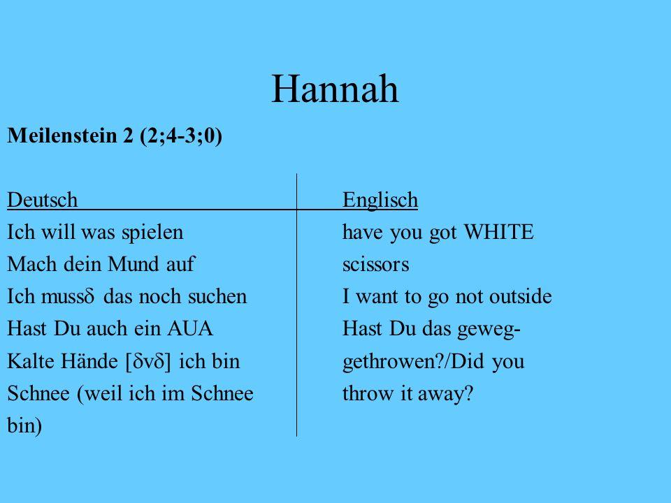 Hannah Meilenstein 2 (2;4-3;0) Deutsch Englisch