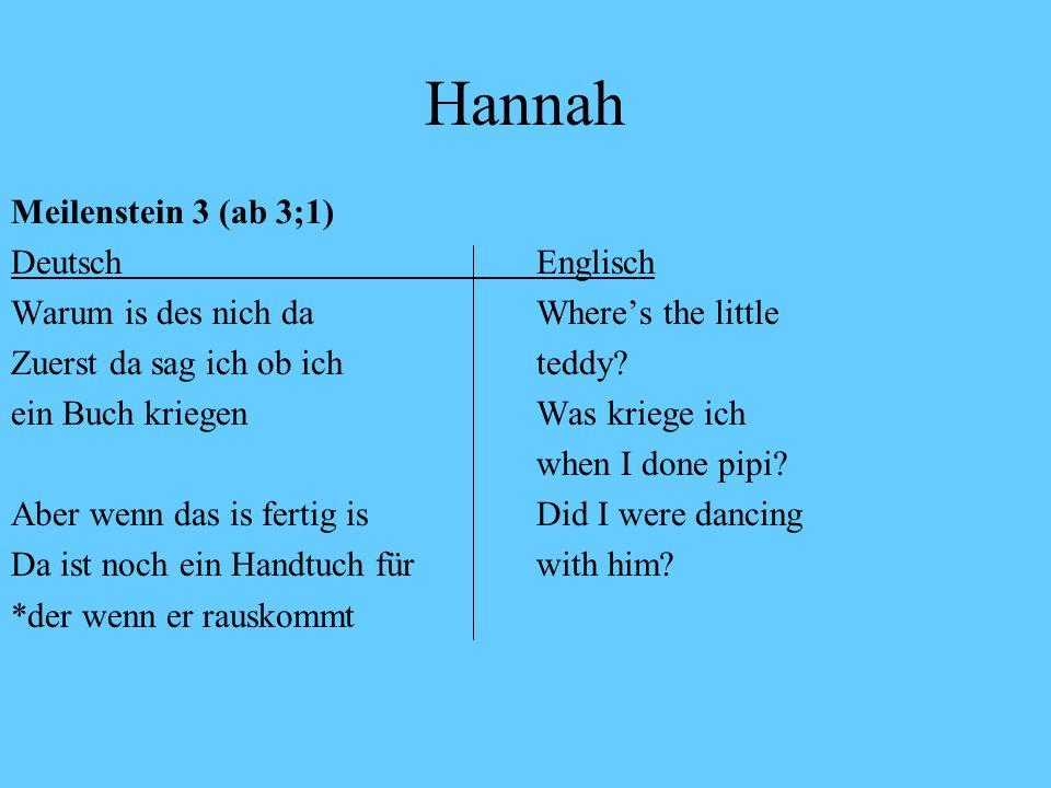 Hannah Meilenstein 3 (ab 3;1) Deutsch Englisch