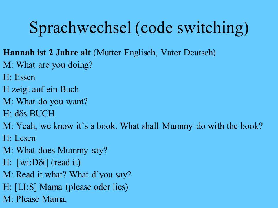 Sprachwechsel (code switching)