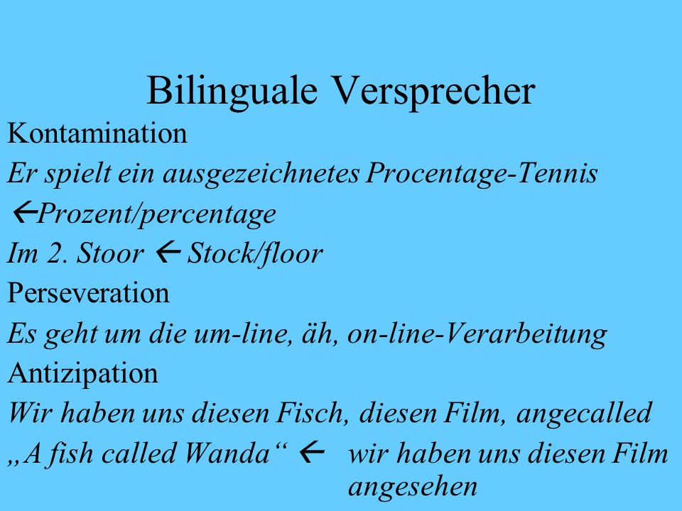 Bilinguale Versprecher