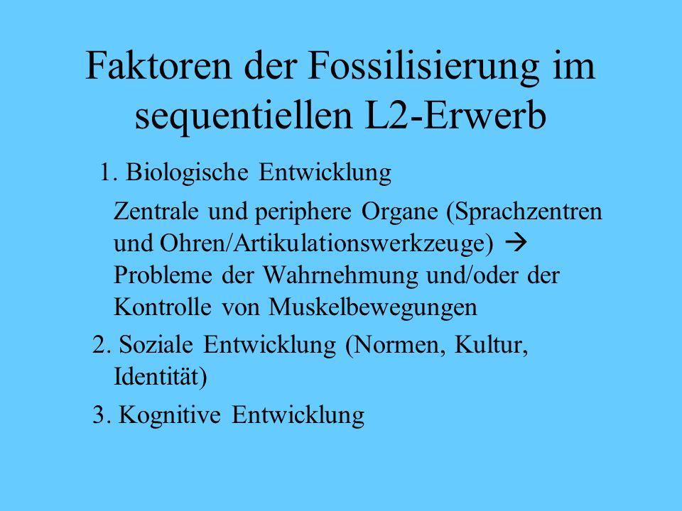 Faktoren der Fossilisierung im sequentiellen L2-Erwerb