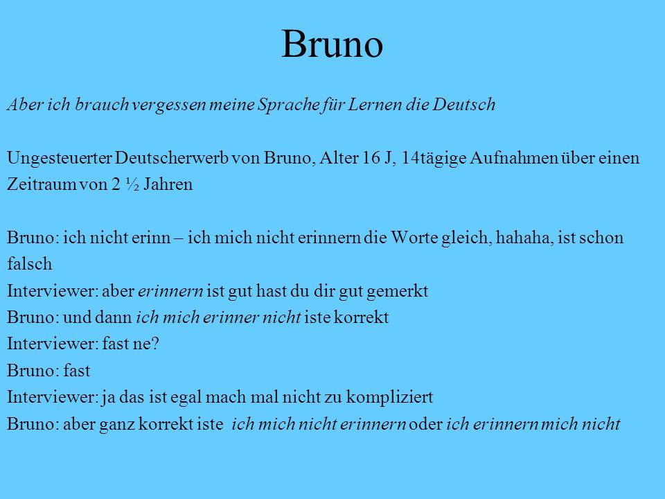 Bruno Aber ich brauch vergessen meine Sprache für Lernen die Deutsch