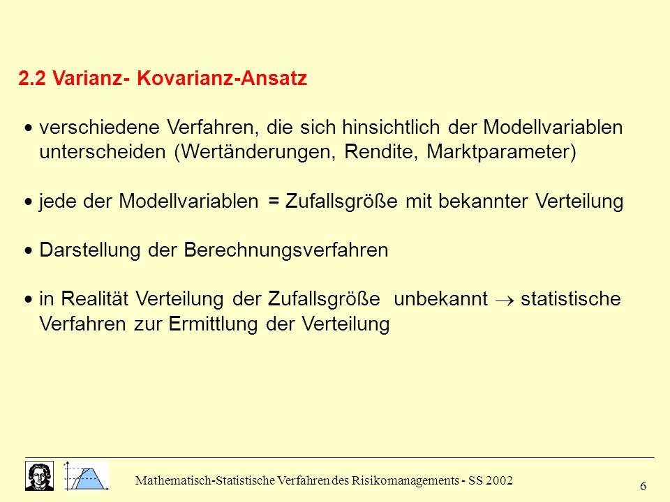 2.2 Varianz- Kovarianz-Ansatz