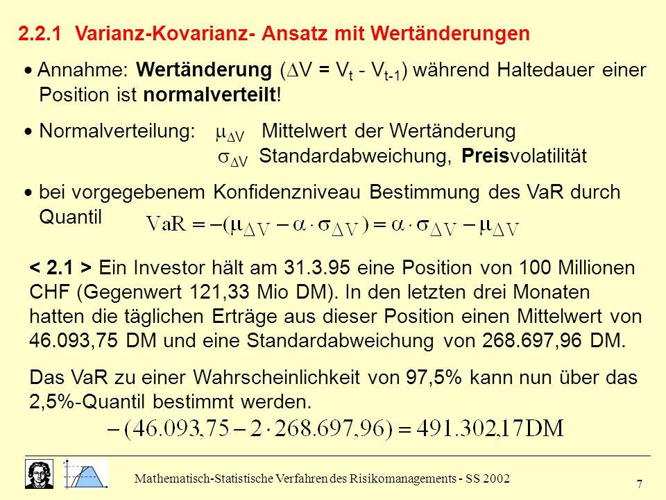 2.2.1 Varianz-Kovarianz- Ansatz mit Wertänderungen