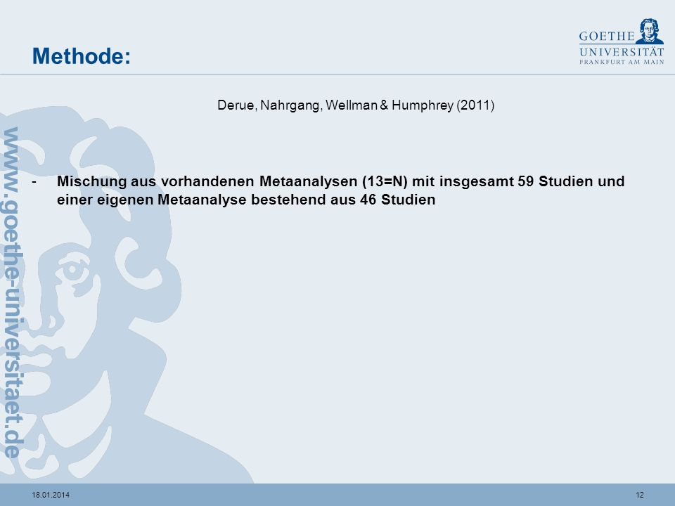 Methode: Derue, Nahrgang, Wellman & Humphrey (2011)