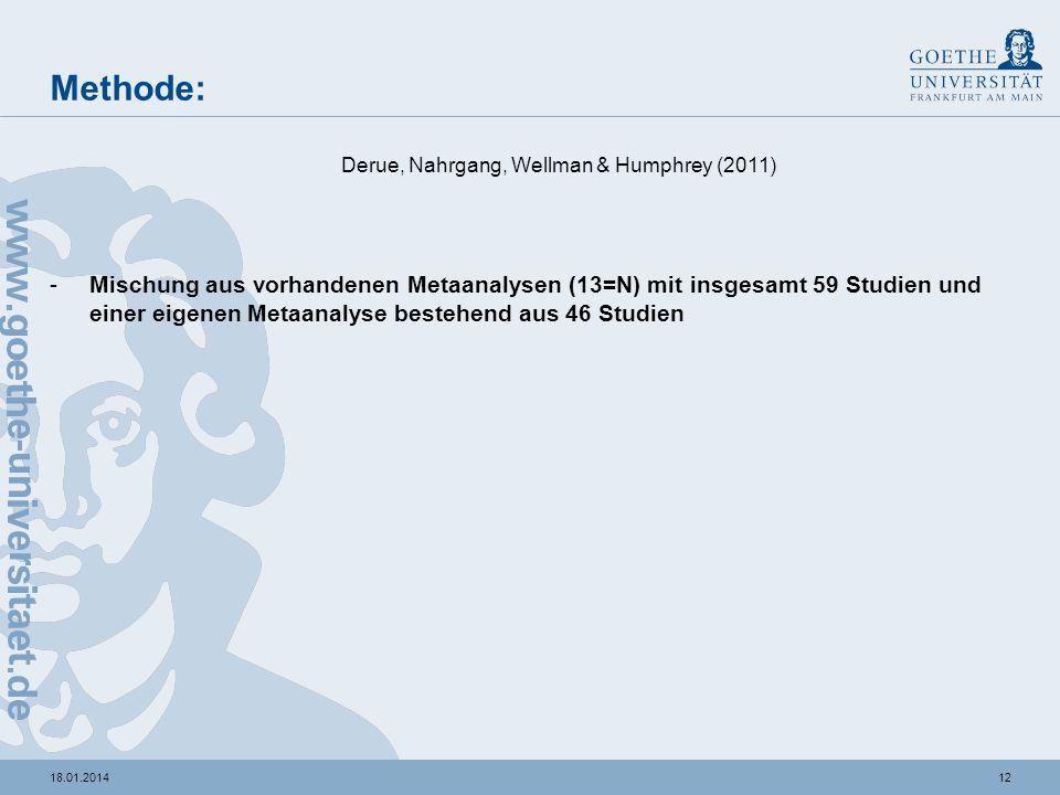 Methode:Derue, Nahrgang, Wellman & Humphrey (2011)