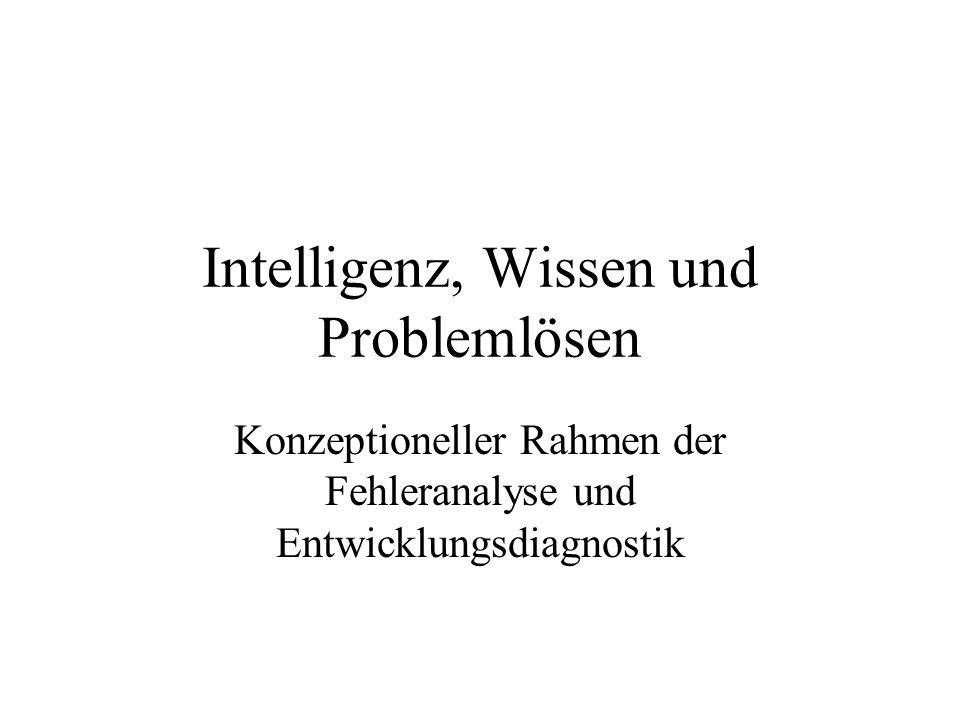 Intelligenz, Wissen und Problemlösen