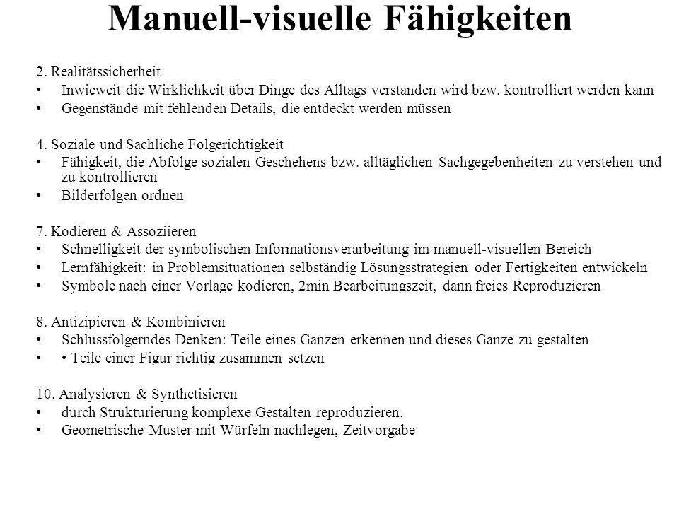 Manuell-visuelle Fähigkeiten