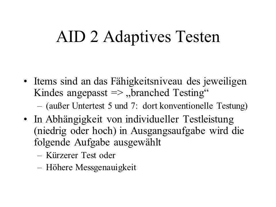 """AID 2 Adaptives Testen Items sind an das Fähigkeitsniveau des jeweiligen Kindes angepasst => """"branched Testing"""