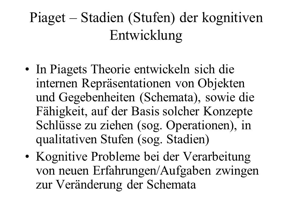 Piaget – Stadien (Stufen) der kognitiven Entwicklung