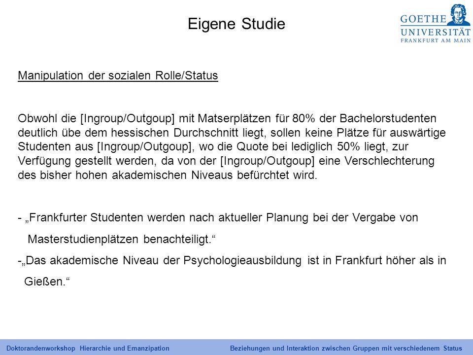 Eigene Studie Manipulation der sozialen Rolle/Status